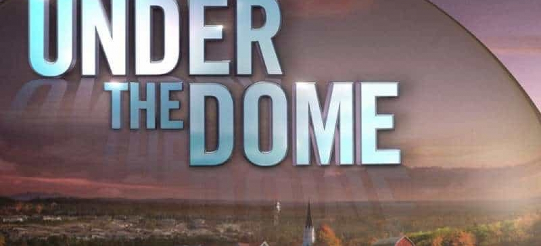 Under the Dome – 2013/2014